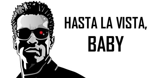 Resultado de imagen para HASTA LA VISTA BABY